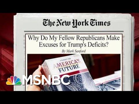 Mark Sanford Says GOP Letting Trump Drive U.S. To Financial Ruin | Morning Joe | MSNBC