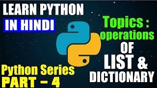 Python #4 | Lists, Dictionary & Some More...🔥🔥