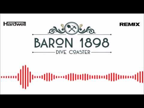 Official Baron 1898  HARDWELL REMIX
