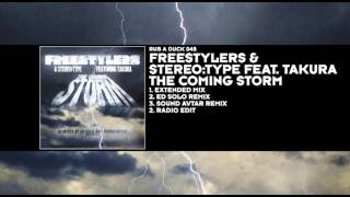 The Freestylers Stereo Type Featuring Takura The Coming Storm
