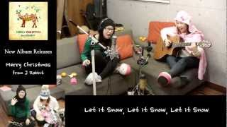 J Rabbit / 제이레빗 - let it snow let it snow let it snow