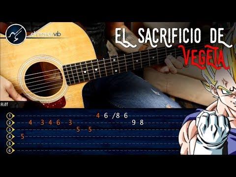 El Sacrificio de Vegeta DRAGON BALL Z Guitarra Tutorial | Punteo Christianvib
