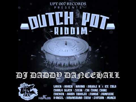 dutch pot riddim mix dj daddy dancehall.wmv