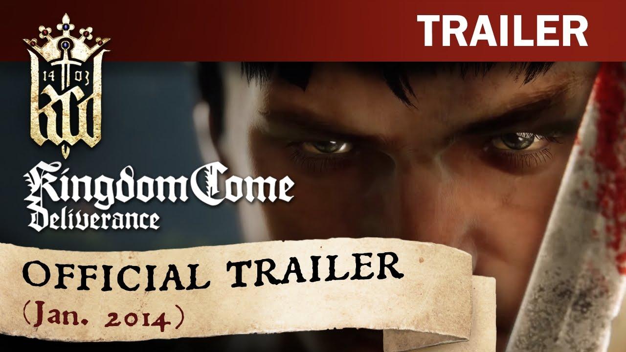Kingdom Come: Deliverance Official Trailer (January 2014)