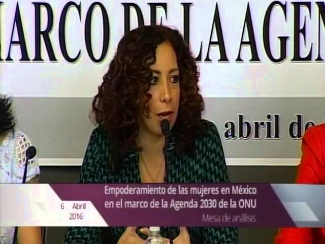 Primera parte. Mesa de análisis sobre el empoderamiento de las mujeres en México