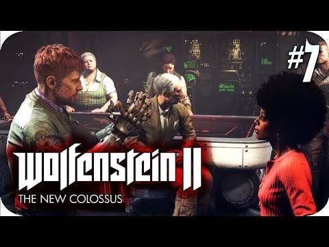 Wolfenstein II The New Colossus #7 The Best Damn Scottish Argument Ever