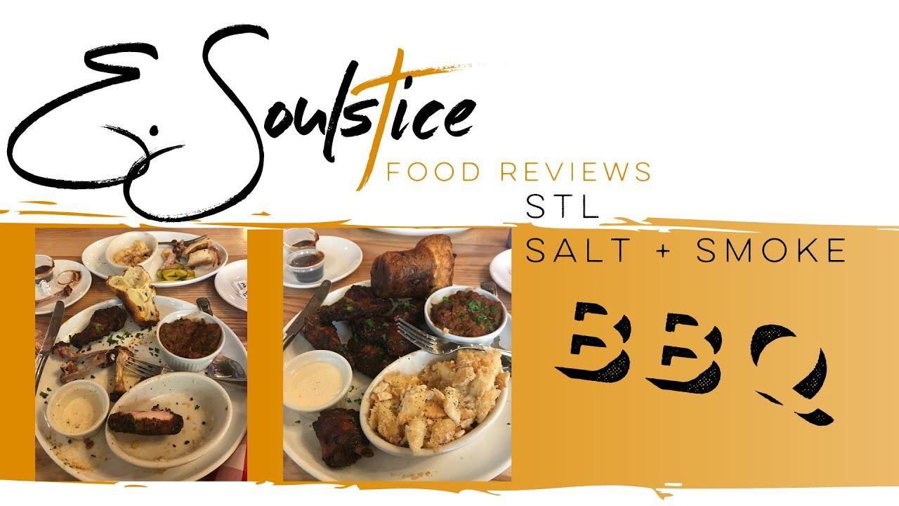 SALT + SMOKE FOOD REVIEW