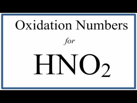how to find the oxidation number for n in hno2 nitrous acid youtube