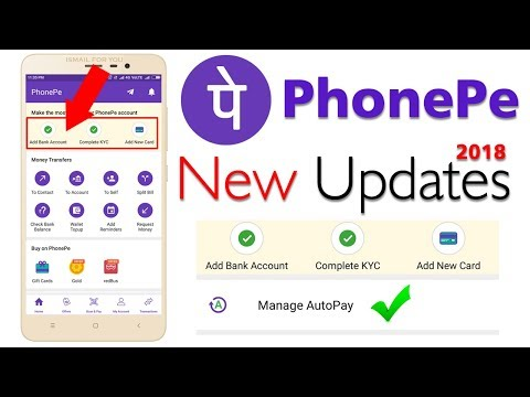 PhonePe New Updates March, 2018 | Manage Auto Pay, Add Bank Account, Complete KYC, Add New Card