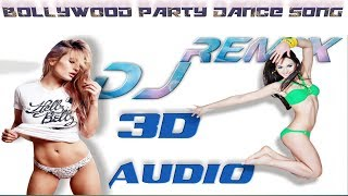 Gambar cover Bollywood Party Remix  Song,s||3D Audio | Use Headphone 👉🎧👈 | Neha Kakkar Hit Song