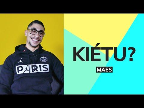 Youtube: Kiétu: Maes