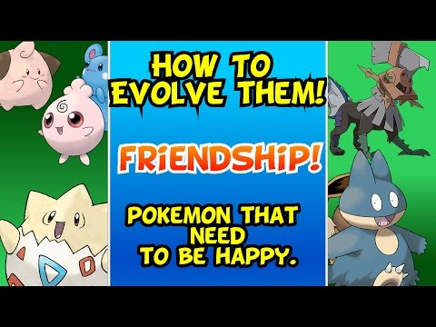 How To Evolve! Pokemon That Need To Be Happy Or Friends || New Player's Guide To Pokemon