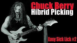 Easy Sick Lck #2  Chuck Berry meets Hibrid Picking