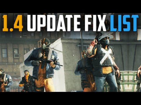 The Division   My Patch 1.4 Fix List