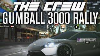 GUMBALL 3000 RALLY! | The Crew EP24 w/AR12Gaming, ThatDrTomGuy & CustomMapCinema