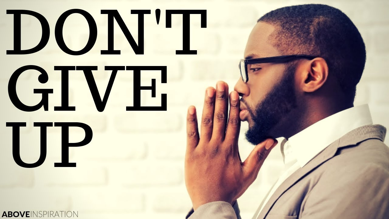 DON'T GIVE UP | God is With You - Inspirational & Motivational Video