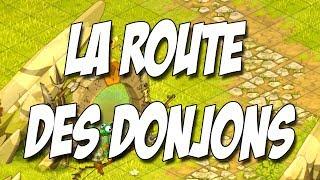 [#439] Dofus | La route des Donjons | 2# Ben le Ripate