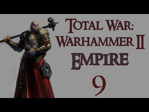 TW: Warhammer II: Empire - 9, Where is the Horse and the Rider?