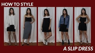 HOW TO STYLE | A Slip Dress - Styled 5 Ways | JULIA SUH