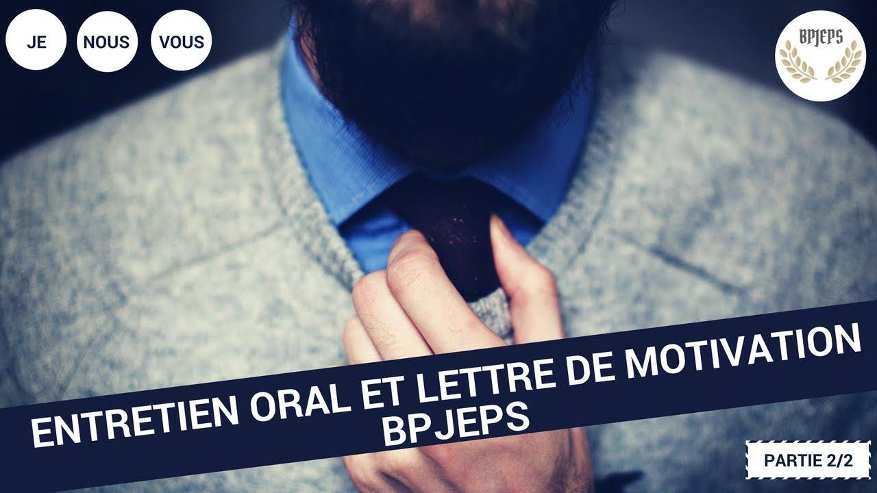 Entretien Oral Et Lettre De Motivation Bpjeps Le Je Et Le Nous