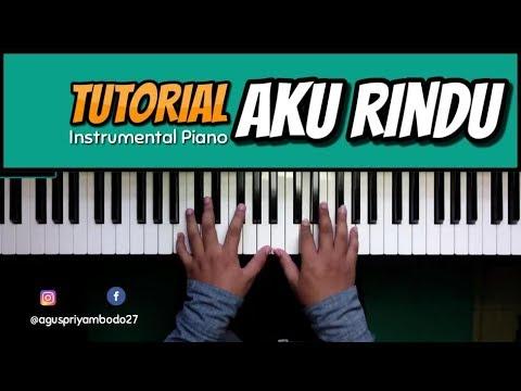 Tutorial Piano Bastian Steel - Aku Rindu