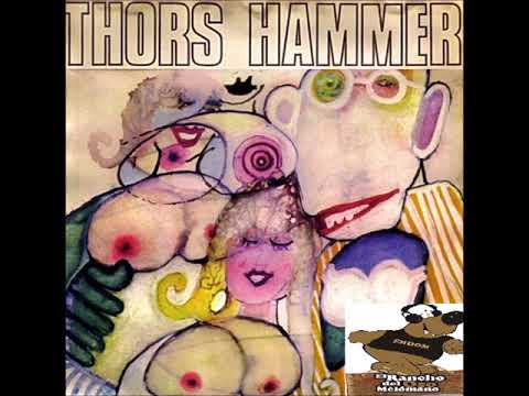 Thors Hammer - 1972 -  Believe In What You Want