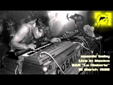 Cosmic Baby @ Mexico Bar la Historia / March 1995