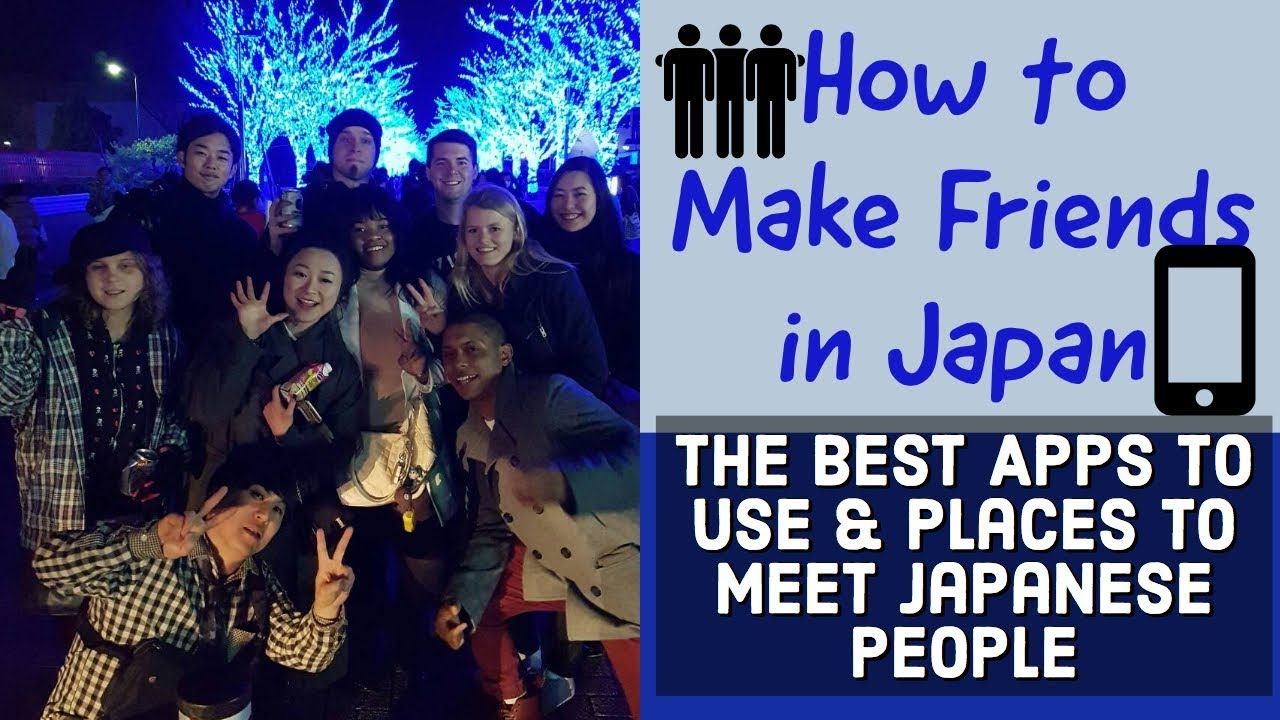 Apps to make japanese friends