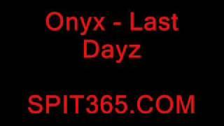 Onyx - Last Dayz Instrumental