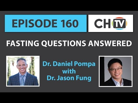 Fasting Questions Answered with Dr. Jason Fung -  CHTV 160