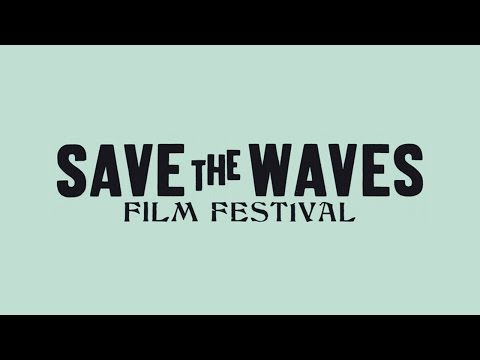 Save The Waves Film Festival 2014