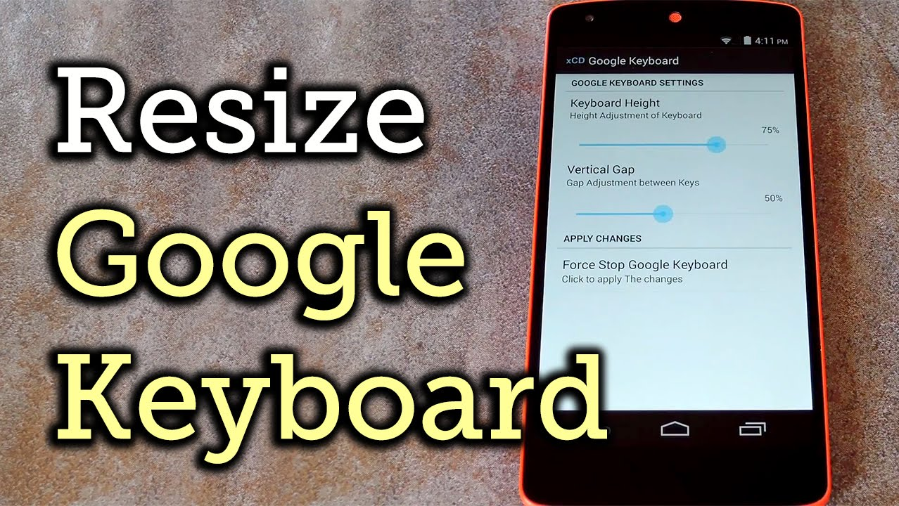 Resize the Google Keyboard's Height & Spacing for Any Android [How-To]