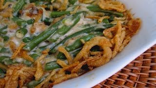 The Best Green Bean Casserole - THANKSGIVING