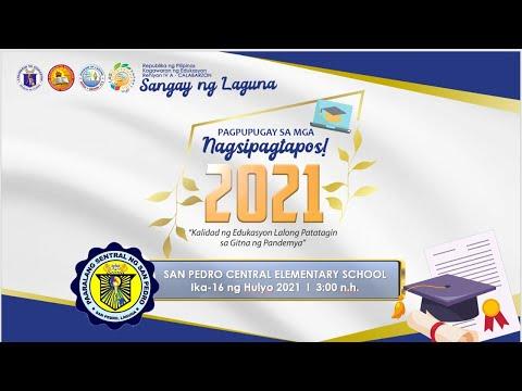 San Pedro Central Elementary School Virtual Graduation 2020-2021