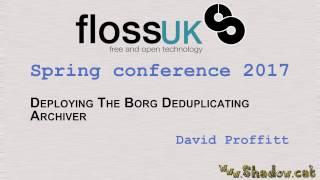 Deploying The Borg Deduplicating Archiver by David Proffitt