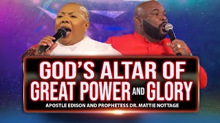 GOD'S ALTAR OF GREAT POWER & GLORY | APOSTLE EDISON …