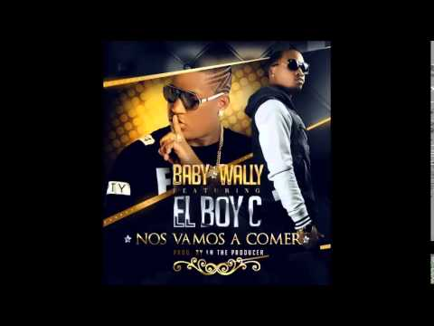 El Boy C ft Baby Wally - Nos Vamos A Comer [audio]