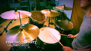 [Alexandros] FISH TACOS PARTY Drum Cover ドラム