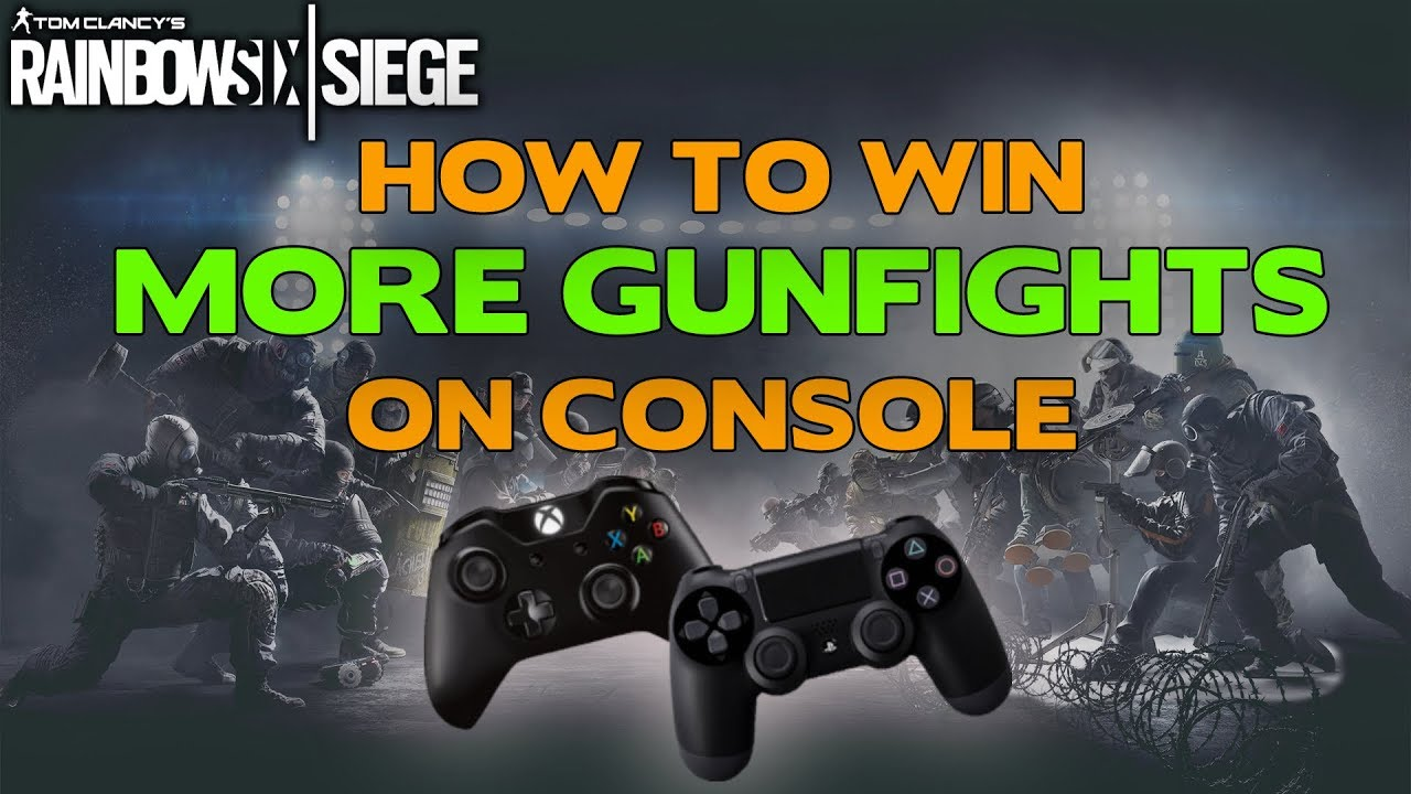 How to win more gunfights on console || Rainbow Six Siege