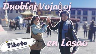 Duobla Lasao —— Vojaĝa-vlogo de Lucia kaj Pluveta