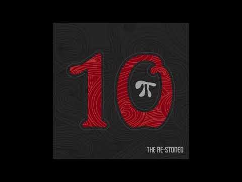 The Re-Stoned - 10π (Full Album 2019)