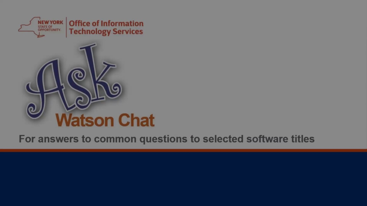 Watson Chat | New York State Office of Information
