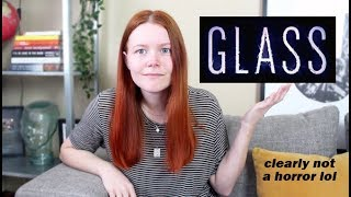 MY THOUGHTS ON GLASS