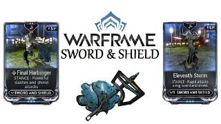 Warframe Stances - Eleventh Storm & Final Harbinger (Sword And Shield)