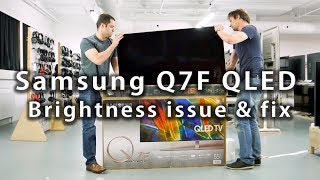 Samsung Q7F QLED Brightness Issue & Fix