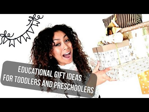 GIFT IDEAS FOR TODDLERS PRESCHOOLERS AND ELEMENTARY KIDS | EDUCATIONAL GIFT GUIDE FOR TODDLERS