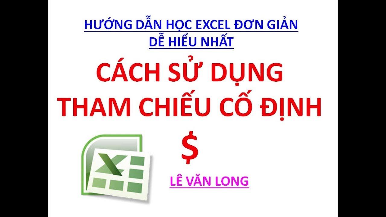 Excel cơ bản - Bài 23. Cách sử dụng tham chiếu cố định $$$$