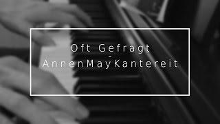 Oft Gefragt - AnnenMayKantereit [Instrumental + Lyrics]