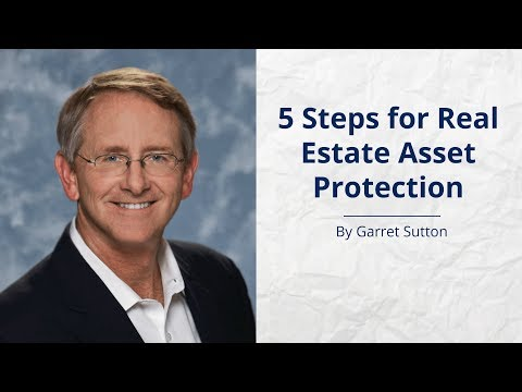 5 Steps for Real Estate Asset Protection
