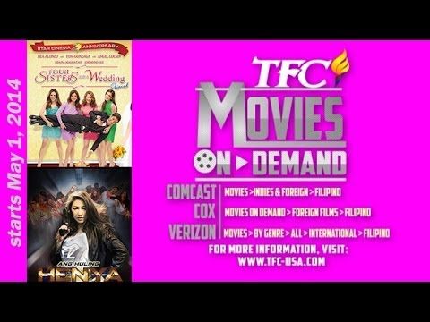 Four Sisters Amp A Wedding And Ang Huling Henya Now On TFC Movies On Demand May 2014